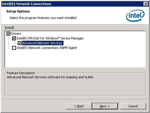 Adapter Teaming. Intel. Microsoft Windows 2003: Выбираем установку ANS в комплекте с драйверами адаптера.